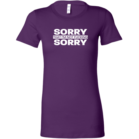 Image of Sorry not Sorry Women's T-Shirt