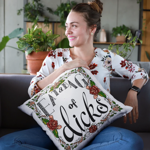 Eat A Bag Of Dicks Cushion Cover