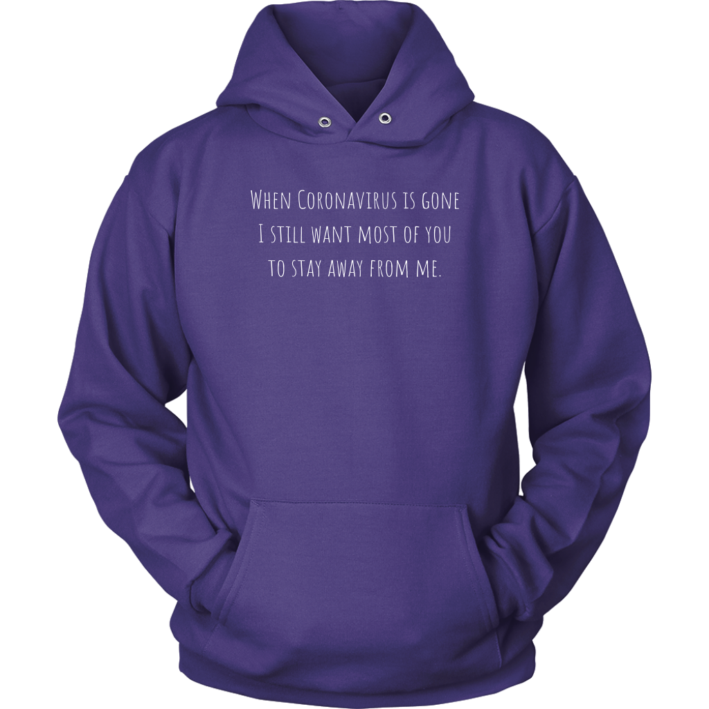 Stay Away from Me Unisex Hoodie