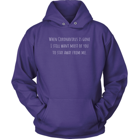 Image of Stay Away from Me Unisex Hoodie