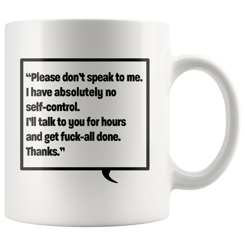 Image of Don't Speak to Me Mug - Various Colours