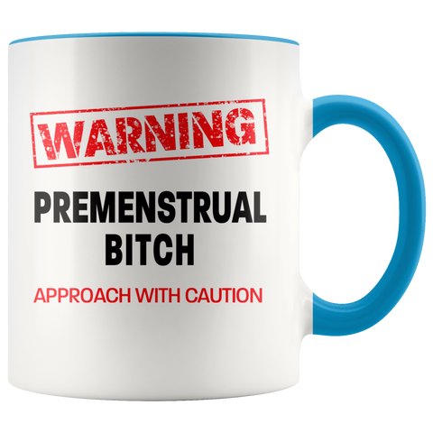 Image of Premenstrual Bitch Colour Accent Mug
