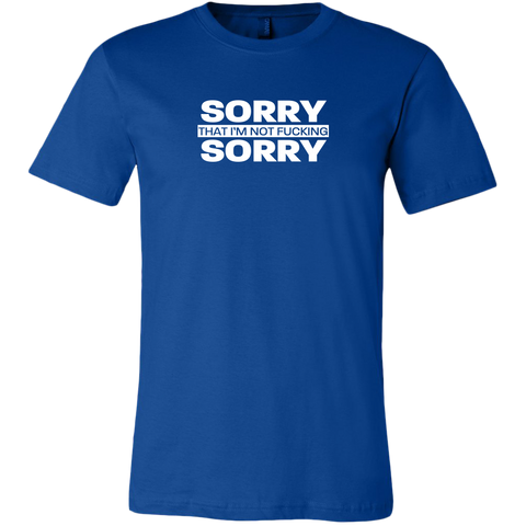 Image of Sorry not Sorry Men's T-shirt