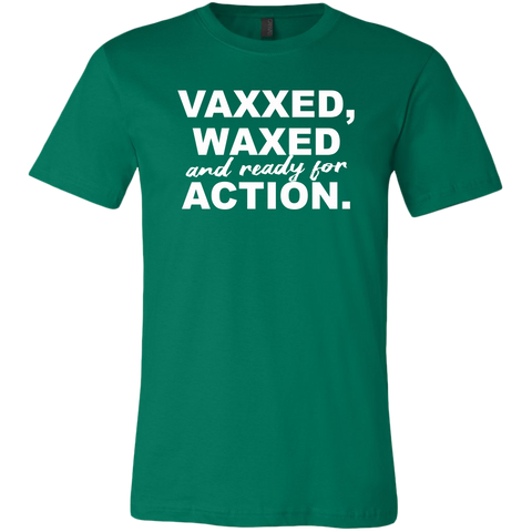 Image of Vaxxed, Waxed and Ready For Action Men's T-Shirt