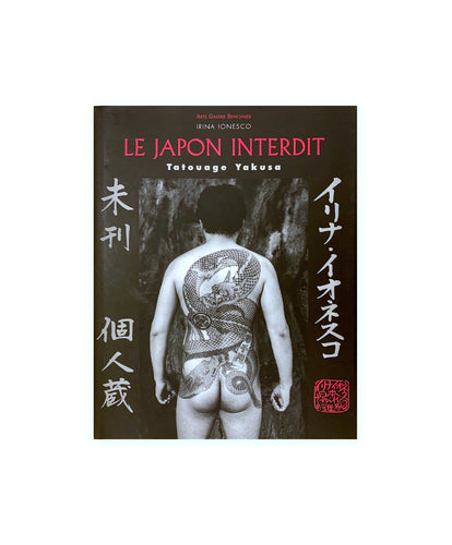 IRINA IONESCO - Le Japon interdit - Tatouage Yakuza - Romantica