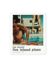 Load image into Gallery viewer, TOM BIANCHI – FIRE ISLAND PINES