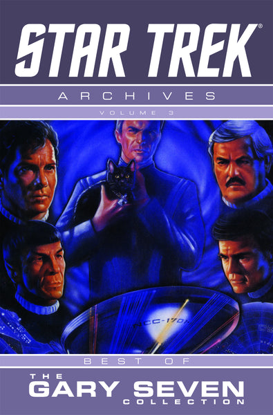 STAR TREK ARCHIVES TP VOL 03 GARY SEVEN COLLECTION