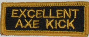 Excellent Axe Kick Badge