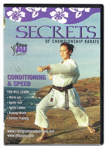 Secrets of Championship Karate: Conditioning & Speed