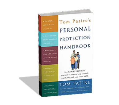 TOM PATIRE'S PERSONAL PROTECTION HANDBOOK
