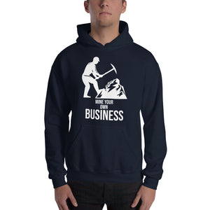 mine your own business Unisex Hoodie