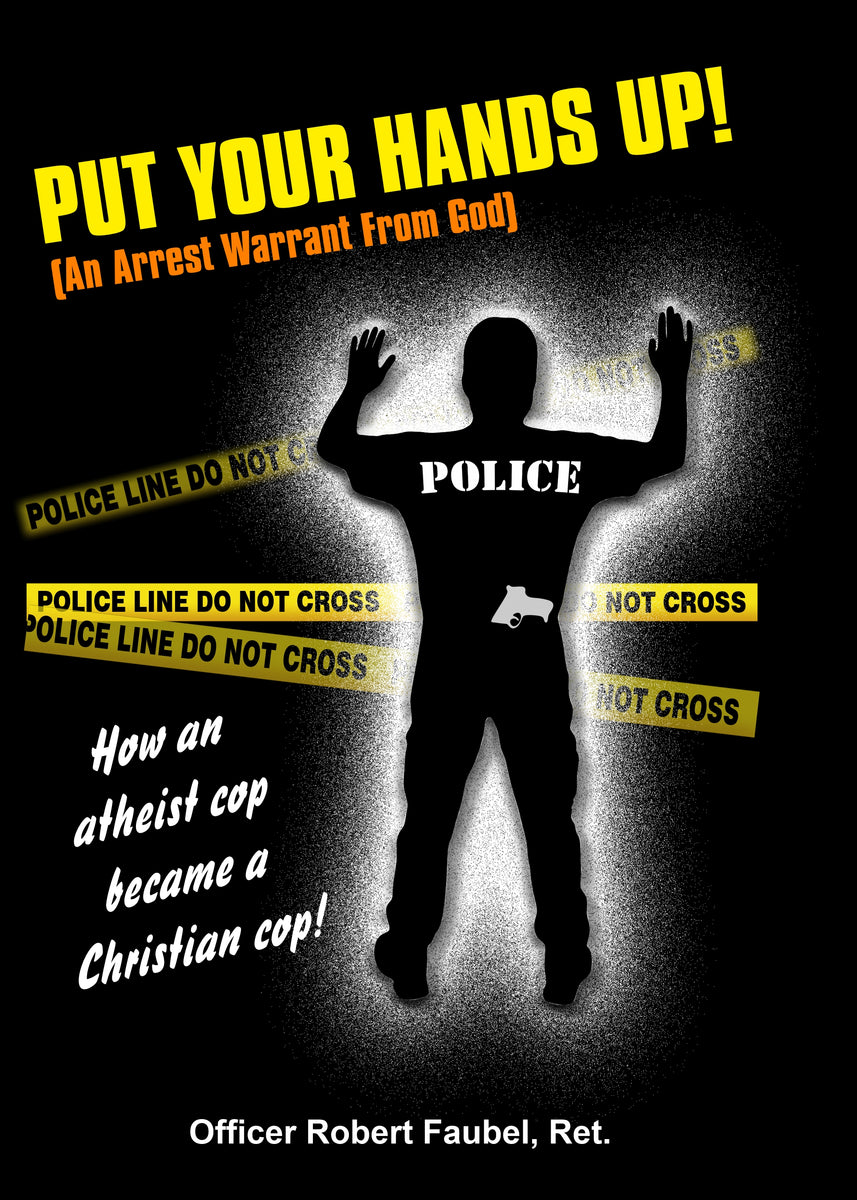 COP, POLICE, CHRISTIAN, ATHEIST, SALVATION
