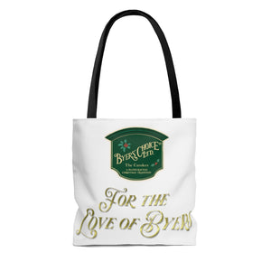 FOR THE LOVE OF BYERS Tote Bag