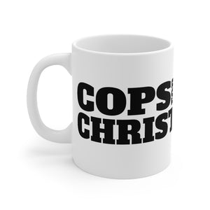 COPS FOR CHRIST Mug 11oz