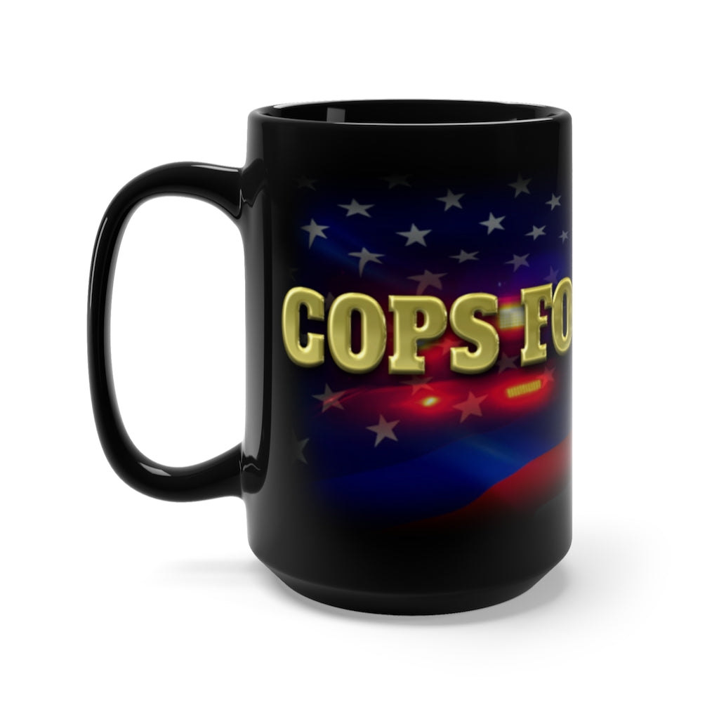 COPS FOR TRUMP Mug 15oz