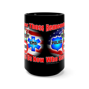REMEMBER THOSE Mug 15oz