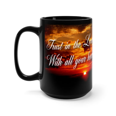 TRUST IN THE LORD Black Mug 15oz