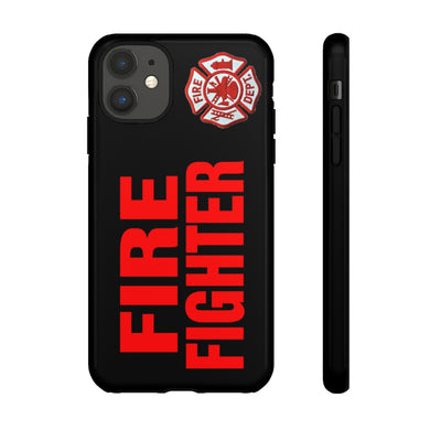 FIRE FIGHTER Tough Cellphone Cases