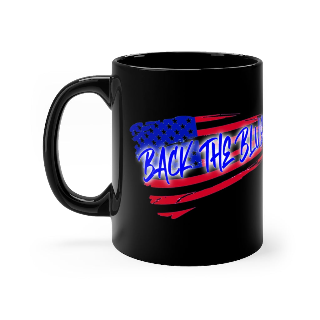 BACK THE BLUE  mug 11oz