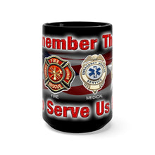 Load image into Gallery viewer, REMEMBER THOSE WHO SERVE Mug 15oz
