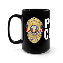 Load image into Gallery viewer, POLICE CHAPLAIN Mug 15oz