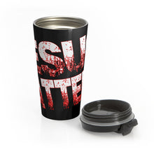 Load image into Gallery viewer, JESUS MATTERS Stainless Steel Travel Mug