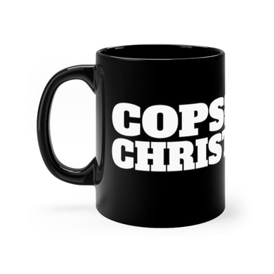 COPS FOR CHRIST Black mug 11oz