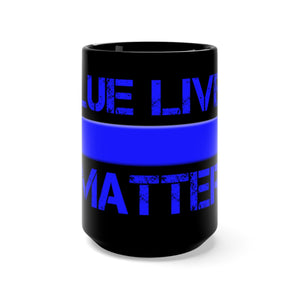 BLUE LIVES MATTER Mug 15oz