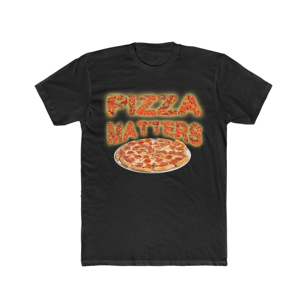 PIZZA MATTERS Tee