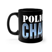 Load image into Gallery viewer, POLICE CHAPLAIN mug 11oz