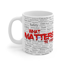 Load image into Gallery viewer, LIFE MATTERS Mug 11oz