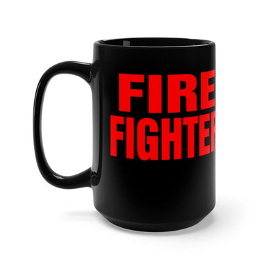 FIRE FIGHTER Mug 15oz