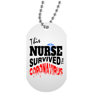 NURSE SURVIVOR White Dog Tag