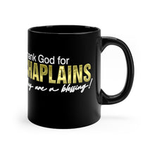 Load image into Gallery viewer, THANK GOD FOR CHAPLAINS mug 11oz