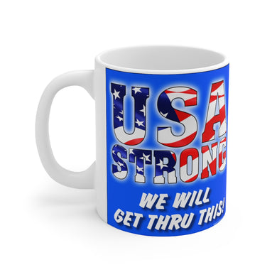 WE WILL GET THRU Mug 11oz