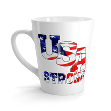 Load image into Gallery viewer, USA Strong Latte mug