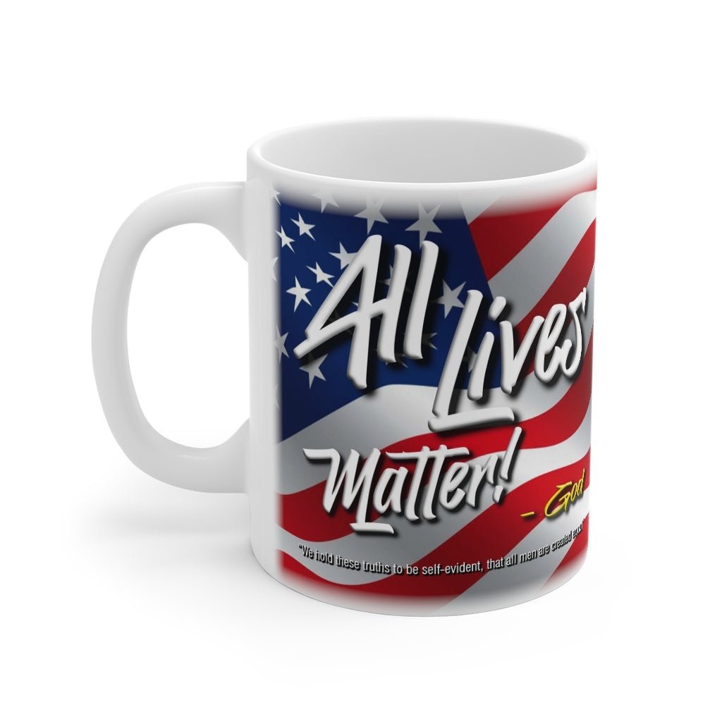 ALL LIVES MATTER Mug 11oz