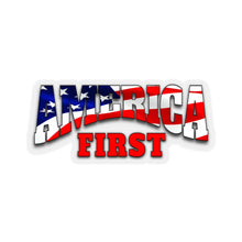 Load image into Gallery viewer, AMERICA FIRST  Stickers
