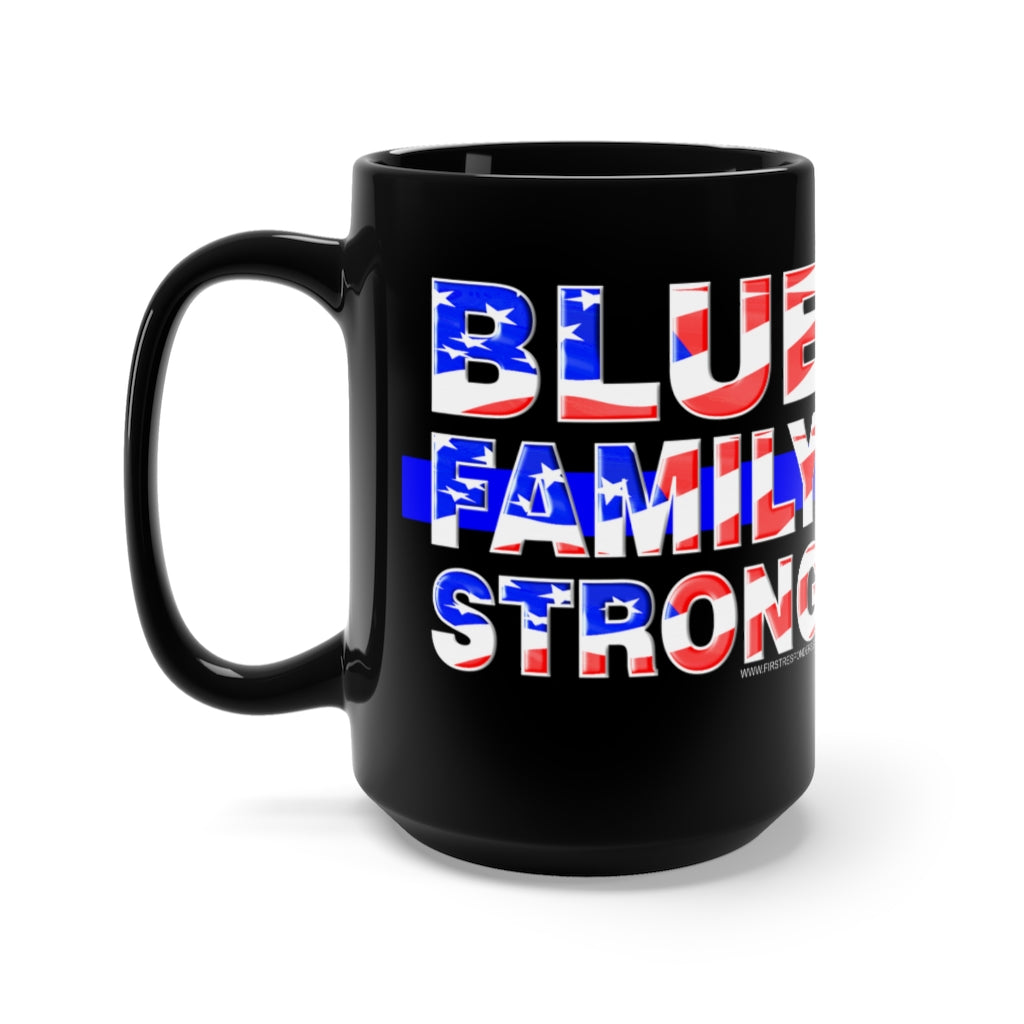 BLUE FAMILY STRONG Mug 15oz