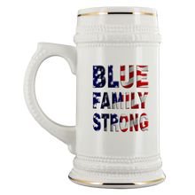 Load image into Gallery viewer, Blue Family Strong Stein