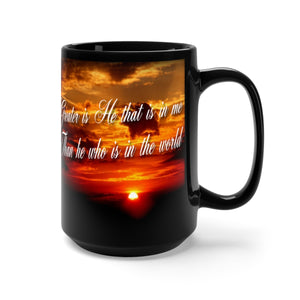 GREAT IS HE Black Mug 15oz
