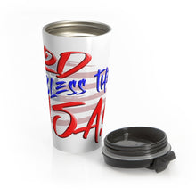 Load image into Gallery viewer, GOD BLESS THE USA Travel Mug