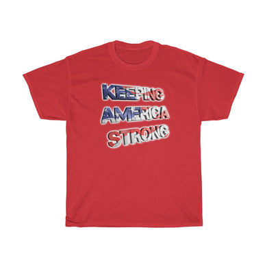 KEEP AMAERICA STRONG Tee