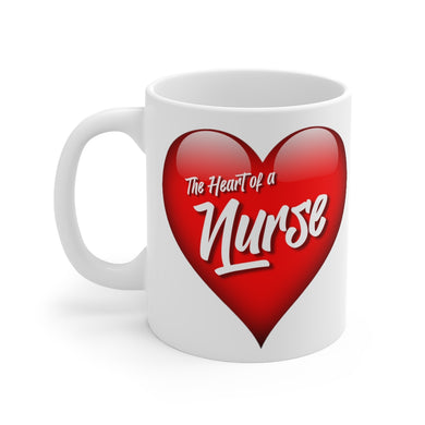 HEART OF A NURSE Mug 11oz