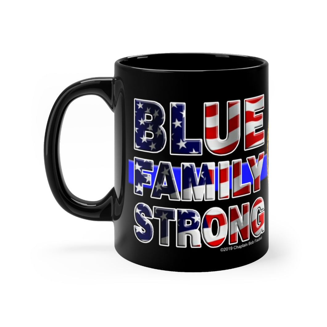 BLUE FAMILY STRONG Mug 11oz.