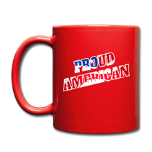 Load image into Gallery viewer, PROUD AMERICAN MUG - red