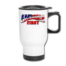 Load image into Gallery viewer, AMERICA FIRST Travel Mug - white