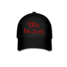 Load image into Gallery viewer, WE THE PEOPLE Baseball Cap - black