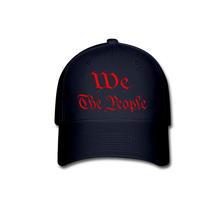 Load image into Gallery viewer, WE THE PEOPLE Baseball Cap - navy