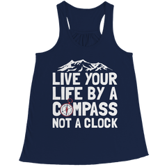 Live Your Life By A Compass Not A Clock